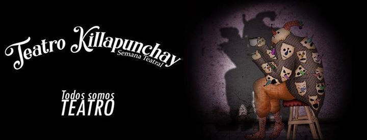 Teatro killapunchay - semana teatral