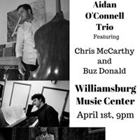 Aidan OConnell trio Feat. Chris McCarthy and Buz Donald