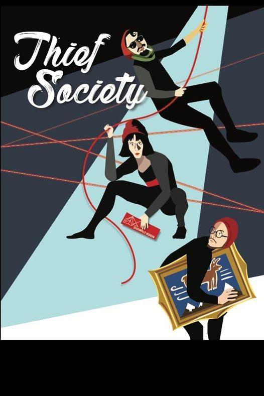 Thief Society at the Gladstone Theatre
