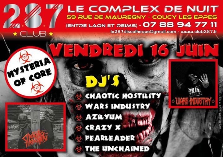 Hysteria Of Core 2 8 7 Mainroom At Le Club 2 8 7 Coucy Les Eppes