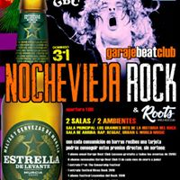 Nochevieja Rock &amp Roots en Garaje Beat Club (Murcia)