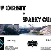 Sparky QUANO (Japan) w special guest OFF ORBIT