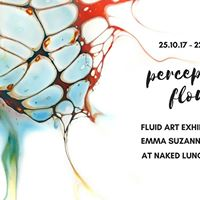 Perceptual Flow Fluid Art exhibition Launch Emma Suzanne Boutet