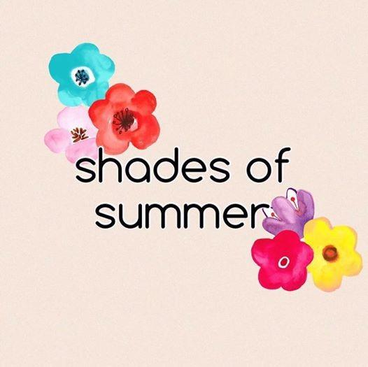 Shades of summer june edit