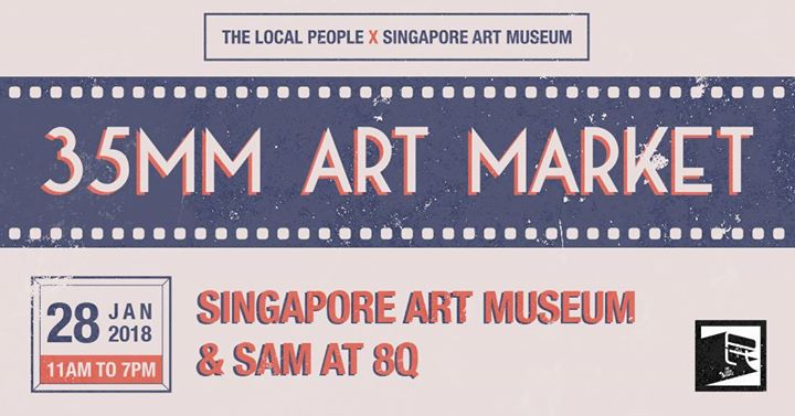 35MM Art Market by The Local People x Singapore Art Museum