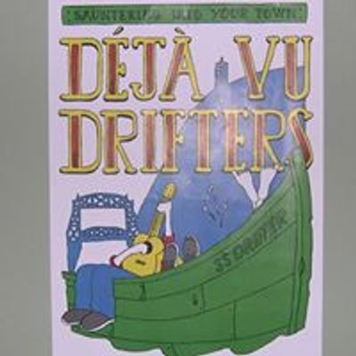 Deja Vu Drifters