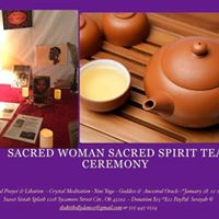 Sacred Woman Sacred Spirit Tea Ceremony
