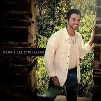 Donnie Lee Strickland LIVE