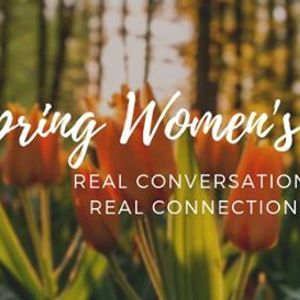 Spring Womens Circle Creating Conscious Connection