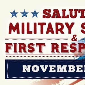 Salute to Military Service &amp First Responders