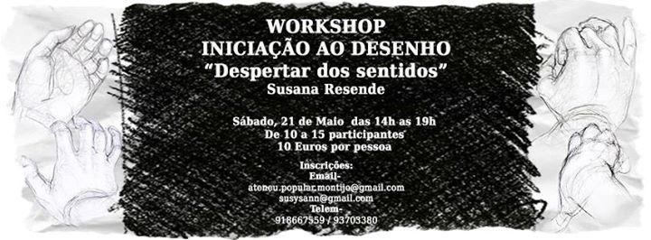 Workshop Iniciao ao Desenho Despertar dos Sentidos por Susana Resende