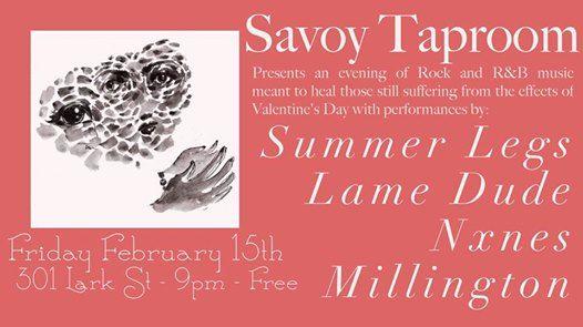 Summer LegsLame DudeNxnesMillington at Savoy Taproom