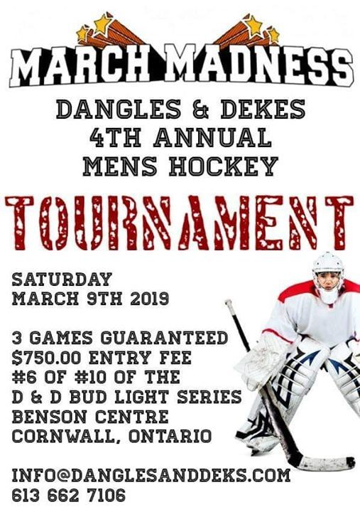 4th Annual March Madness D & D Mens Hockey Tournament