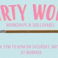 Dirty Work Workshops &amp Skillshares  SFQP
