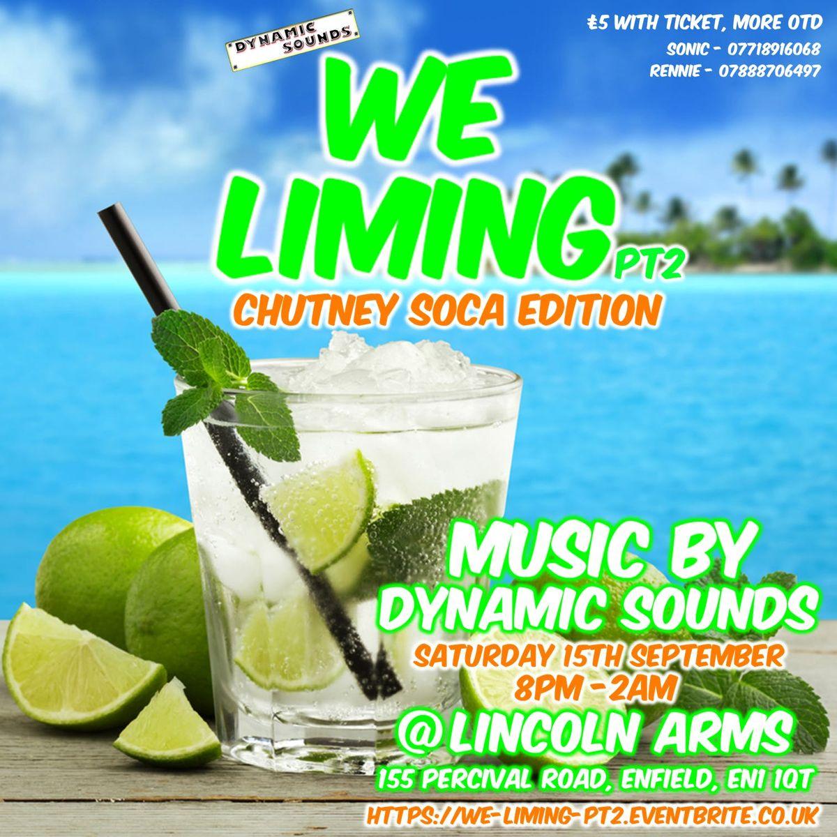 We Liming Pt 2 - Chutney Soca