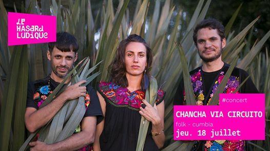 Complet  Chancha via Circuito (full band)  Le Hasard Ludique