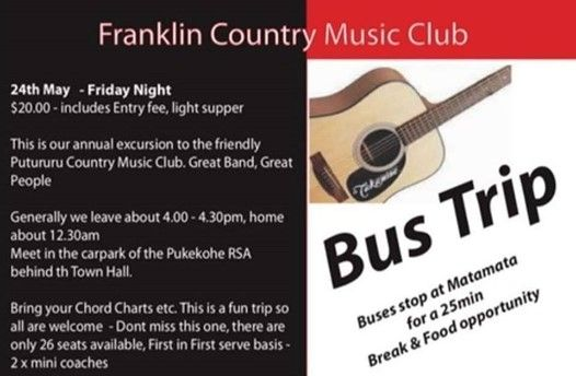 Country Music Bus Trip To Putaruru at RSA Franklin, Auckland
