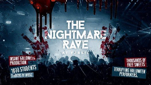 Halloween at Fabric The Nightmare Rave 18 5 Tickets SOLD OUT