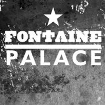Fontaine Palace