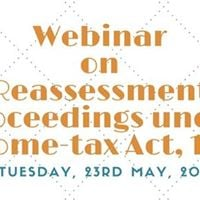 Webinar on Reassessment Proceedings under Income-tax Act 1961