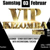 Vip Kizomba Night Munich - Kizomba - Semba Bootcamp &amp Party