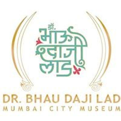 Dr Bhau Daji Lad Mumbai City Museum