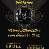 Workshop Tribal Ritualstico com Gilmara Cruz em FSA