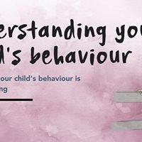 To be Confirmed- Understanding your childs Behaviour