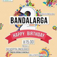 BandaLarga musica in oncologia - Buon 2 compleanno