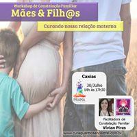 Workshop de Constelao Familiar Mes &amp Filhs Caxias
