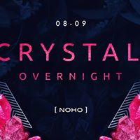 Crystal Overnight meets [ NOHO ]