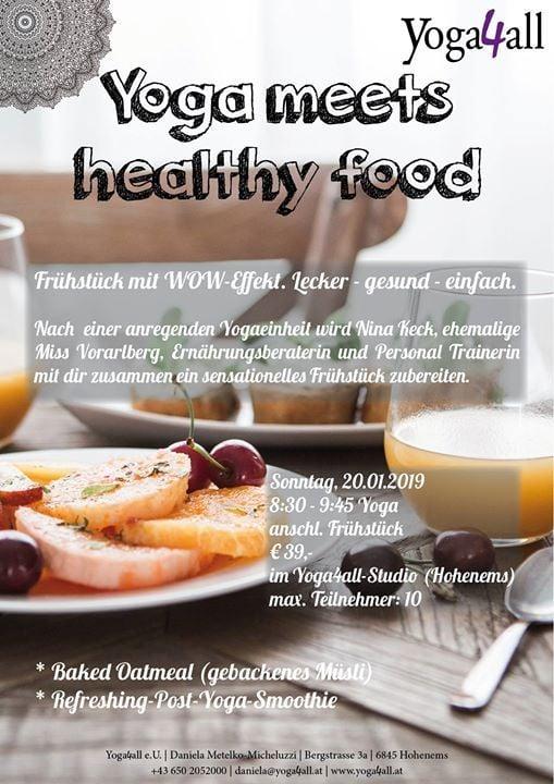 Yoga Meets Healthy Food Frühstück At Yoga4all Hohenems
