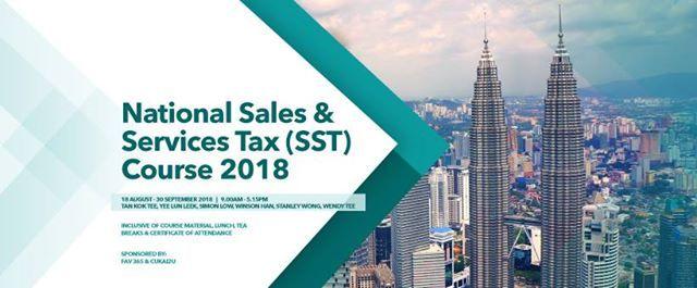 National Sales & Services Tax (SST) Course 2018 - Bukit Jalil