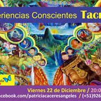 Experiencias Conscientes Tacna- 22 De Diciembre