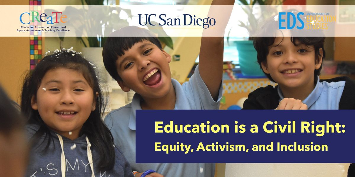 Education is a Civil Right Equity Activism and Inclusion EDSCREATE Conference