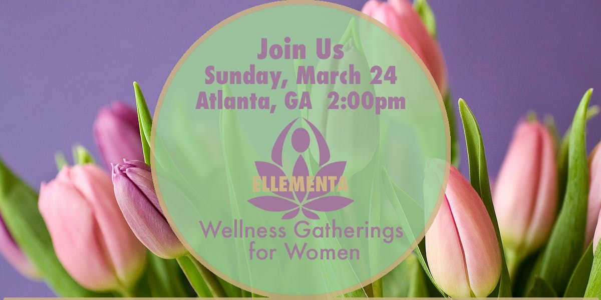 Ellementa Atlanta  Why Cannabis Works for Women