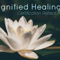 Magnified Healing Certification Retreat
