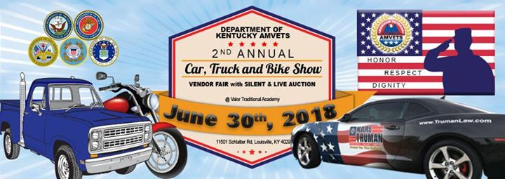 Dept Of KY Amvets Nd Annual Car Truck And Bike Show At Valor - Car show louisville ky