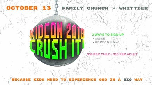 Kidcon 2018 At Family Church Whittier California