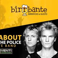 Sting&ampPolice Tribute Band al Birrbante