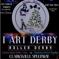 Clarksvillain Roller Girls Present I ART DERBY