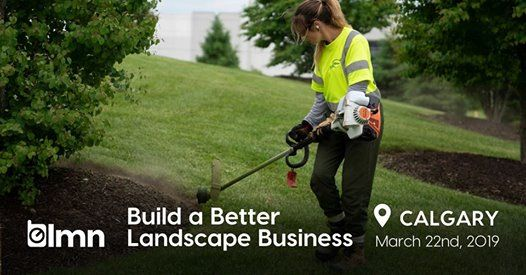 Build a Better Landscape Business - Calgary AB