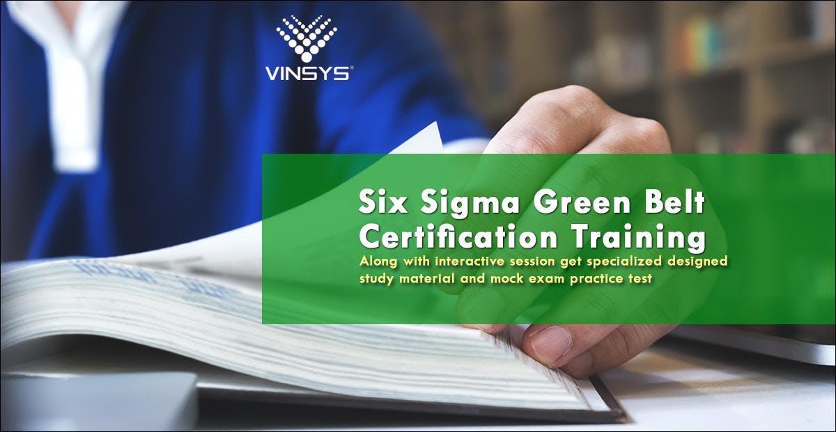 Lean Six Sigma Green Beltssgb Certification Training At Bangalore