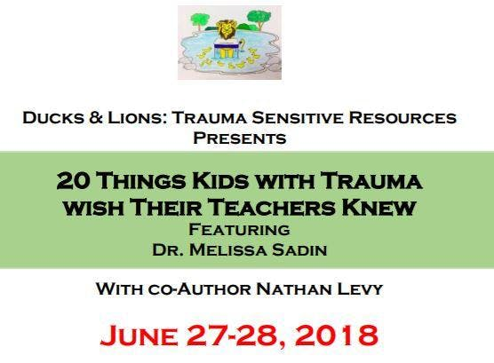 Trauma Informed Schools Mini Conference 20 Things Kids With Wish Their Teachers Knew