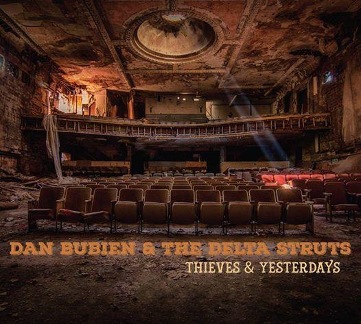 Delta Struts Album Release Date Thieves & Yesterdays