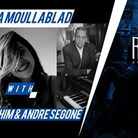 Sold out - Jazz Night Sara Moullablad &amp Rashad Fahim &amp Andre Segone