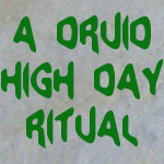 A Druid HIgh Day Ritual - 3rd Cross-Quarter