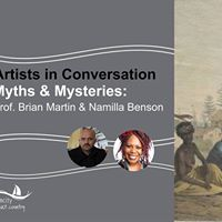 Artists in Conversation - Myths and Mysteries