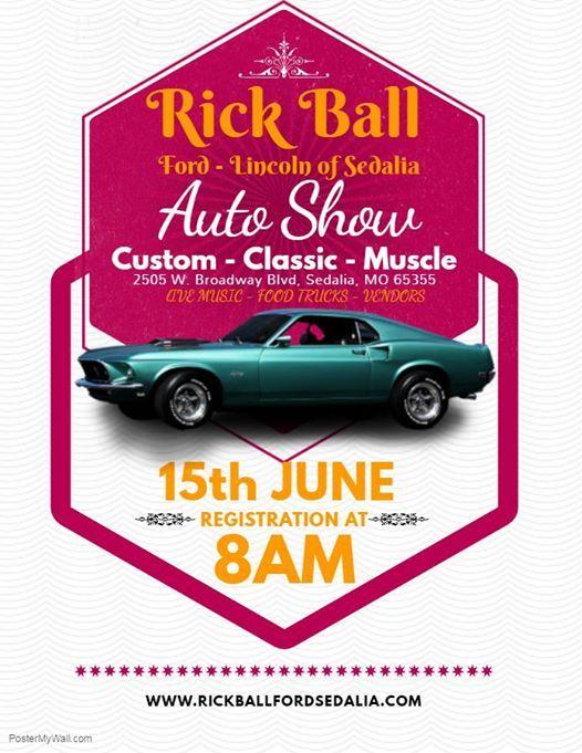 Rick Ball Ford >> First Annual Rick Ball Ford Car Show Sedalia