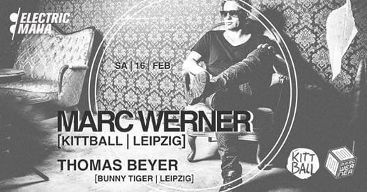 Electric Maha pres. Marc Werner